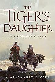 The Tiger's Daughter (Ascendant) av K…