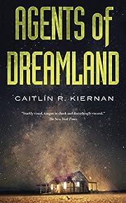 Agents of Dreamland (Tinfoil Dossier, 1) de…