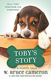 Toby's Story: A Dog's Purpose Puppy Tale (A…
