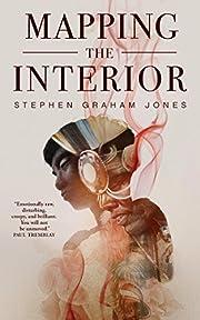 Mapping the Interior av Stephen Graham Jones