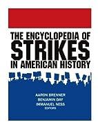 The encyclopedia of strikes in American…