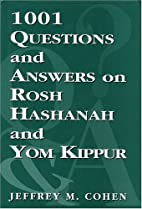 1,001 Questions and Answers on Rosh HaShanah…