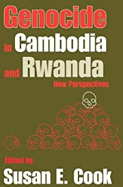 Genocide in Cambodia and Rwanda : new…