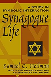 Synagogue life: a study in symbolic…