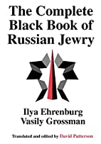 The Complete Black Book of Russian Jewry by…