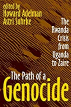 The Path of a Genocide: The Rwanda Crisis…