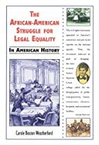 The African-American Struggle for Legal…