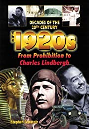 The 1920s from Prohibition to Charles…