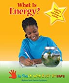 What Is Energy? (In Touch with Science) by…