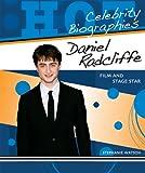 Daniel Radcliffe : film and stage star / Stephanie Watson