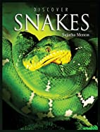 Discover Snakes (Discover Animals) by…