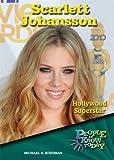 Scarlett Johansson : Hollywood superstar / Michael A. Schuman