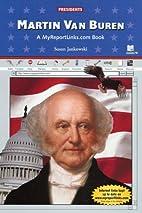 Martin Van Buren (Presidents) by Susan…