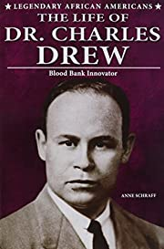 The Life of Dr. Charles Drew: Blood Bank…