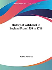 History of Witchcraft in England From 1558…