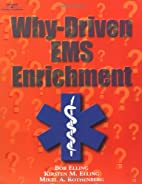 Why-Driven EMS Enrichment by Bob Elling