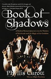 Book of Shadows – tekijä: Phyllis Curott