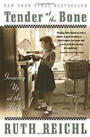 Tender at the Bone: Growing Up at the Table…