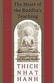 The heart of the Buddha's teaching :…