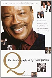 Q: The Autobiography of Quincy Jones by…
