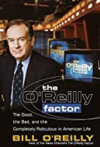The O'Reilly Factor: The Good, the Bad, and…