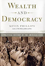 Wealth and democracy : a political history…