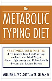 The Metabolic Typing Diet: Customize Your…