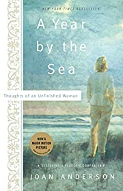 A Year By The Sea: Thoughts of an Unfinished…