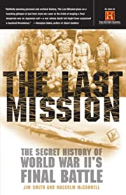 The Last Mission: The Secret History of…