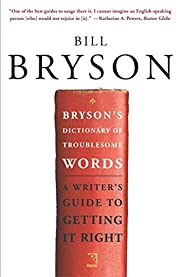 Bryson's Dictionary of Troublesome Words: A…