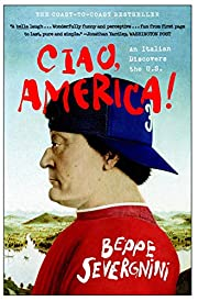 Ciao, America! : an Italian discovers the…