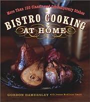 Bistro Cooking at Home av Gordon Hamersley
