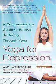 Yoga for Depression: A Compassionate Guide…