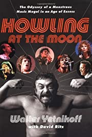 Howling at the Moon: The Odyssey of a…