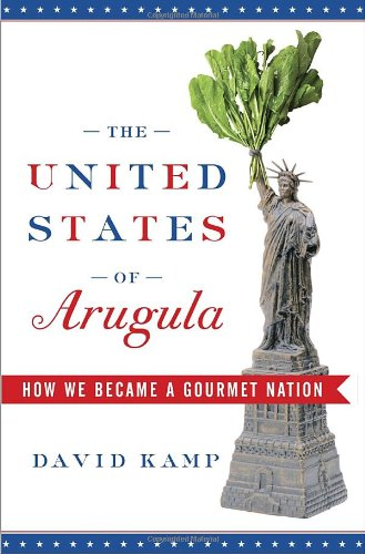 The United States Of Arugula How We Became A Folio Tinycat