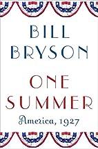 One summer : America, 1927 by Bill Bryson