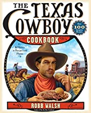 The Texas Cowboy Cookbook: A History in…