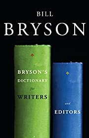 Bryson's dictionary for writers and…