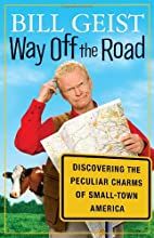 Way Off the Road: Discovering the Peculiar…
