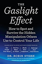 The Gaslight Effect: How to Spot and Survive…