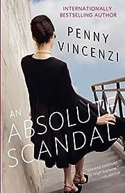 An Absolute Scandal de Penny Vincenzi