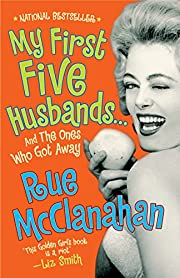 My First Five Husbands...And the Ones Who…
