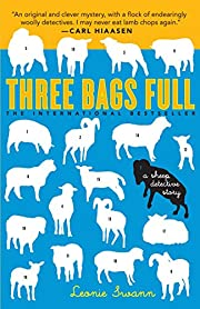 Three Bags Full: A Sheep Detective Story by…