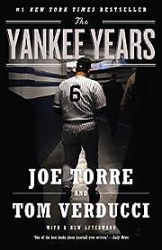The Yankee Years af Joe Torre