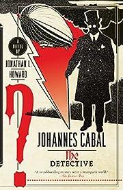 Johannes Cabal the Detective af Jonathan L.…