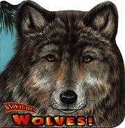 Wolves! (Know-It-Alls) por Christopher…
