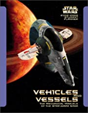 Star Wars Vehicles and Vessels 2002-2003…