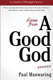 Kisses from a good God : accessing…