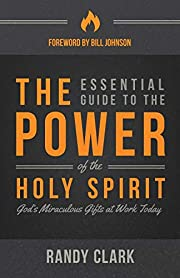 The Essential Guide to the Power of the Holy…