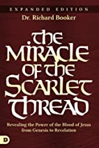 The Miracle of the Scarlet Thread Expanded…